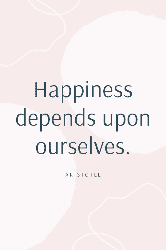 Positive happiness quote