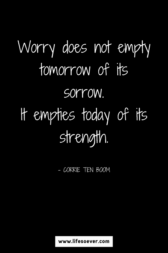 quote about strength when stressed and anxious