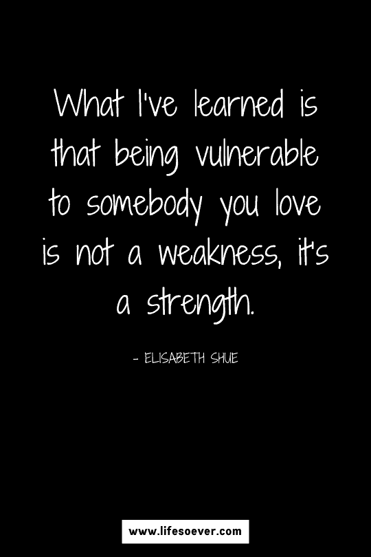 Beautiful quote about strength and vulnerability