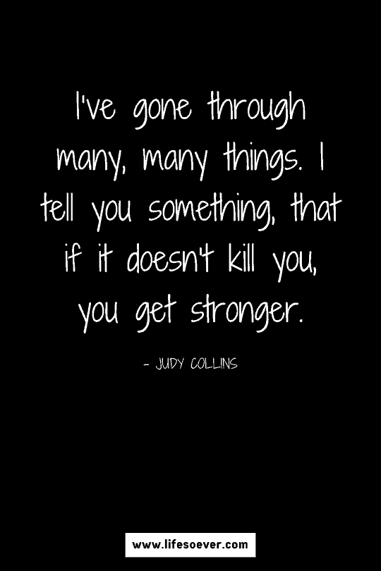 Inspirational quote about strength and perseverance through hard times in life