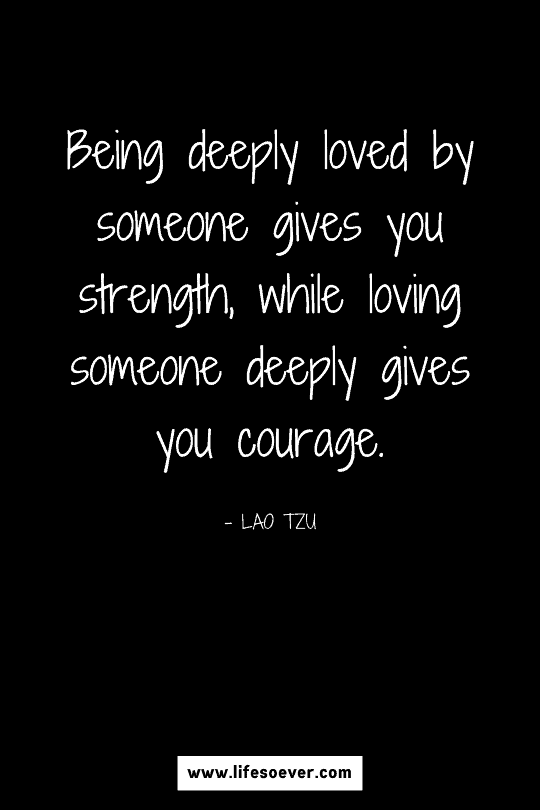 Inspirational quote about love, strength and courage