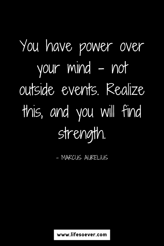 Motivational quote about personal strength to go through life