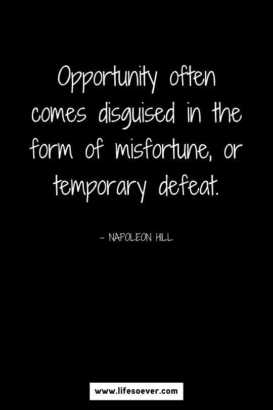 Motivational quote about strength and opportunities in life