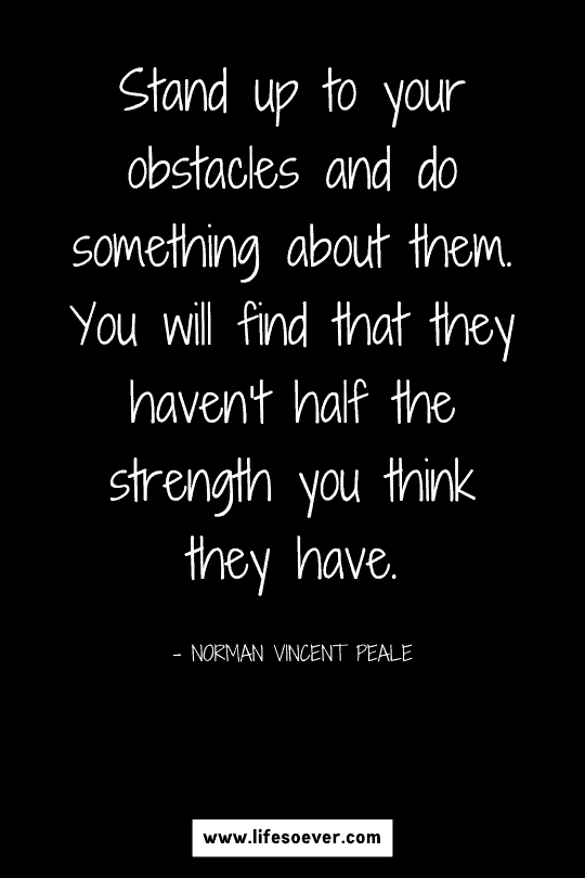 Inspirational quote about strength and courage in hard times