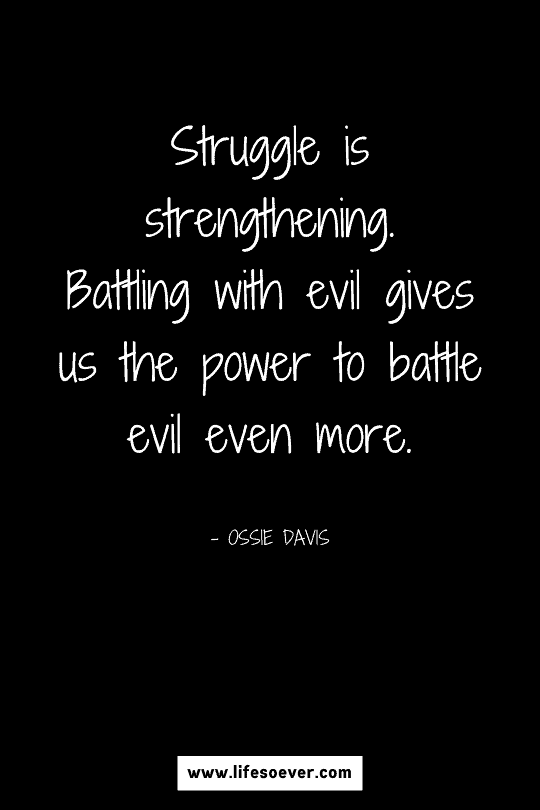 quote about life and struggles