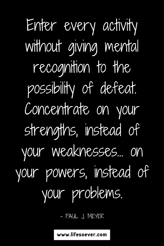 Inspirational quote about knowing your strengths and weaknesses